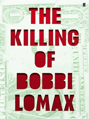 cover image of The Killing of Bobbi Lomax